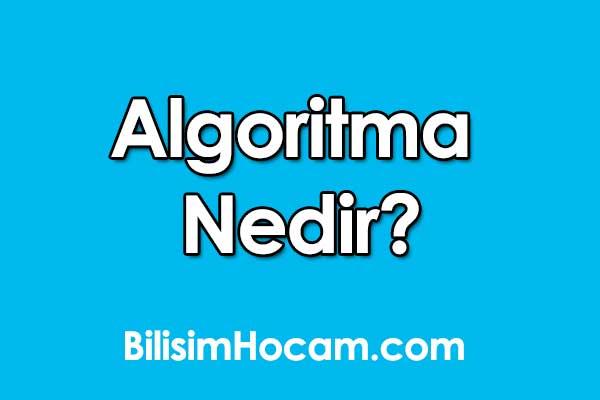 Algoritma Nedir? – algoritma